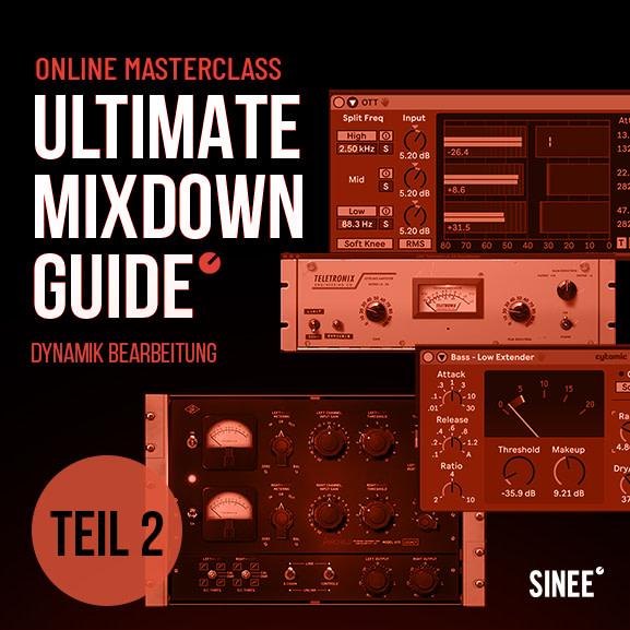 Mixdown Guide Teil 2