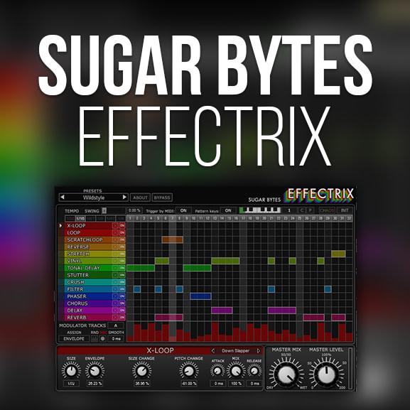Sugar Bytes - Effectrix 1