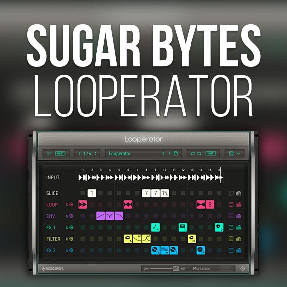 Sugar Bytes - Looperator 1