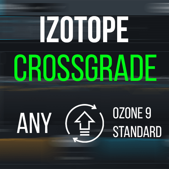 Ozone 9 Standard – Crossgrade von jedem iZotope Plugin