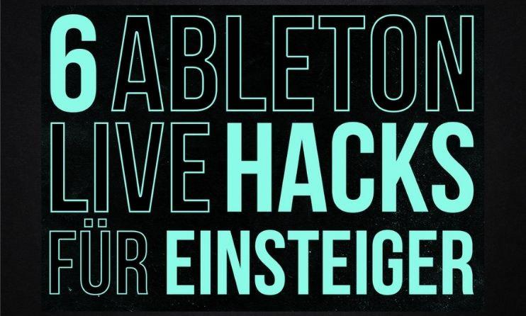 Quick Tips: 6 Ableton Live Hacks für Einsteiger - JETZT Workflow boosten! 1