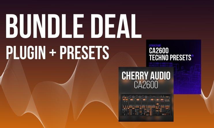 Nur für kurze Zeit: CA2600 VST & Techno Presets – Bundle Deal