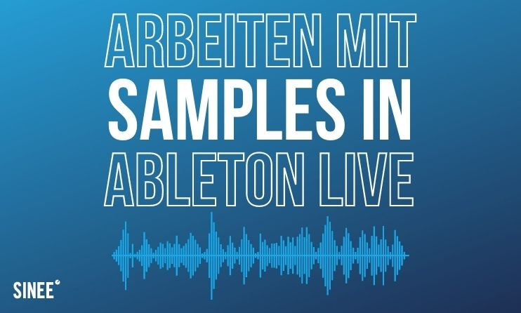 Samples & Loops in Ableton Live